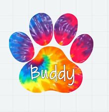 Paw Print Custom Dog Name in Tie Dye Decal/Sticker for car/window/truck