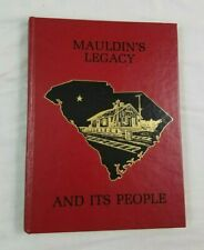 1984 Mauldin South Carolina History Illustrated Legacy People Buildings SC Book