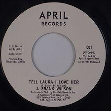 J. FRANK WILSON: Tell Laura I Love Her / Kiss and Run ROCKER NM Promo 45 '74