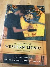 A History Of Western Music Seventh Edition 0393979911 Hardcover (2006)