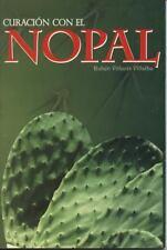 Curacion con el Nopal (Spanish Edition)