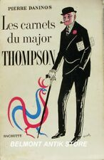 Les carnets du Major Thompson - Pierre Daninos - Hachette 1954 -