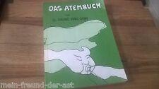 Esoterik Bruno Hans Geba - Das Atembuch (184 s.) VLG BODYMIND / 2.Auflg GB
