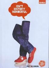 "Kickers ""Isnt History Wonderful"" Shoes 2008 Magazine Advert #1870"