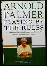 GOLF BOOK, PLAYING BY THE RULES, PALMER, HBDJLN,1ST PRINTING