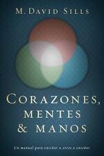 Corazones, mentes y manos: Un manual para enseñar a otros a enseñar (Spanish Edi