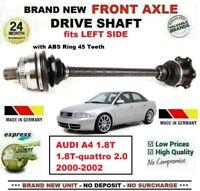 Pour Audi A4 1.8T 1.8T-quattro 2.0 2000-2002 Tout Neuf Essieu avant Gauche Arbre