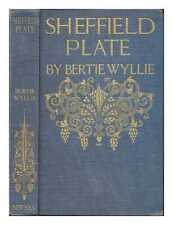 Sheffield plate / by Bertie Wyllie