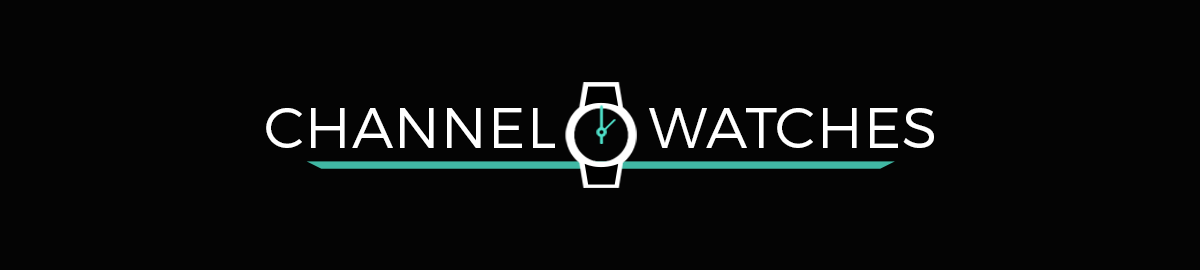 Channel Watches