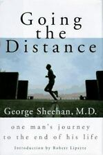 Going the Distance: One Man's Journey to the End of His Life, George Sheehan, Go