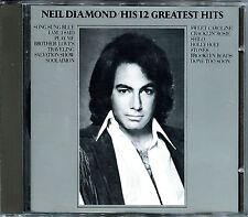 NEIL DIAMOND - HIS 12 GREATEST HITS - CD ALBUM BEST OF  [306]