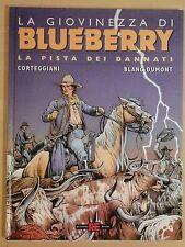 la giovinezza di BLUEBERRY 11 LA PISTA DEI DANNATI alessandro editore 2004