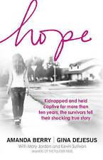 Hope: A Memoir of Survival by Amanda Berry, Gina DeJesus (Paperback, 2016)