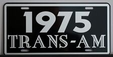 1975 75 PONTIAC TRANS-AM LICENSE PLATE TRANS AM 400 455 SUPER DUTY RAM AIR HURST