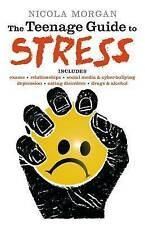 The Teenage Guide to Stress, Morgan, Nicola, Very Good Book
