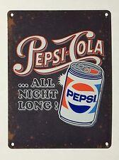 XL Pepsi Cola All Night Long - Tin Metal Wall Sign
