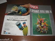EPOCA 1970/1006=ENRICO PIZZAMIGLIO=MAXI MILVA CANTANTE=TED KENNEDY=
