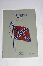 Confederate Bonds and Certificates 38 pg Catalog Booklet, by C J Affleck c. 1960