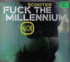 Scooter-Fuck The Milenium cd maxi single