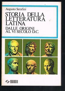 Storia della letteratura latina di A. Serafini  - SEI