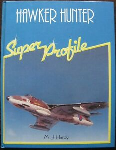 Hawker Hunter by Michael J. Hardy (Hardback, 1985)