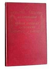 An Anthology of Spanish American Literature-From Cortez to Luis Borges-1946