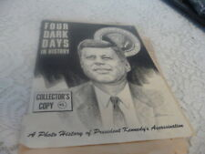 KENNEDY-- 4 DARK DAYS--  JOHN F KENNEDY  ASSASSINATION  IN TEXAS