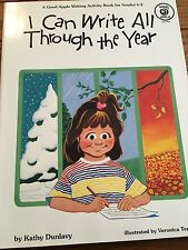 I Can Write All Through the Year Activity Book For Grades K-2 By Kathy Dunlavy