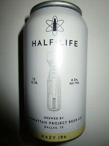 Half-Life 12 oz Hazy IPA Beer Can Manhattan Project Breer Company Dallas, Texas
