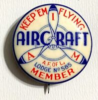 VINTAGE 1920s Aircraft Lodge 585 International Association of Machinists Pinback