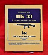 HK 33 SEMI AUTOMATIC RIFLE CALIBER 5.56mm x 45 NATO OWNER'S MANUAL