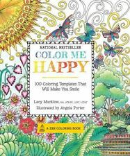 Color Me Happy: 100 Coloring Templates That Will Make You Smile (A Zen Coloring