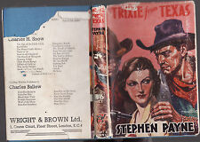 STEPHEN PAYNE - TRIXIE FROM TEXAS  hardcover edition  1944 with dustjacket