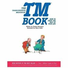TM Book : How to Enjoy the Rest of Your Life by Denise Denniston (1986,...