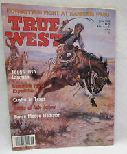 True West Magazine June 1992 Forgotten Fight at Bandera Pass - Custer in Texas