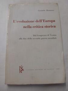 BONANNO - EVOLUZIONE DELL'EUROPA NELLA CRITICA STORICA - ED. LIVIANA 1963
