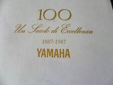 "Yamaha 100 "" un secolo de excelencia"" volume edito per il centenario la"