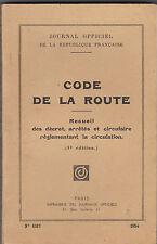 Code de la Route - Recueil des décret, arrêtés, circulaire- J. O. 1954
