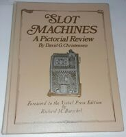 Antique Slot Machines Pictorial Review Book by David Christensen Dick Bueschel