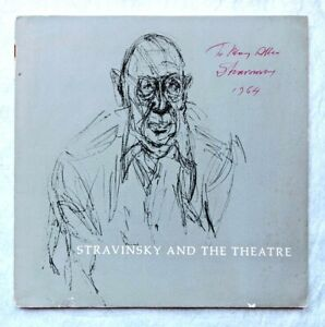 1963 STRAVINSKY AND THE THEATRE Hand SIGNED, INSCRIBED & DATED by the COMPOSER
