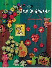 Make It With Yarn 'N Burlap Vintage Fabric Art Craft Instruction Book Patterns