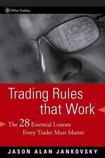 Trading Rules that Work: The 28 Lessons Every Trader Must Master by Jankovsky,