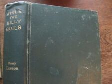 While the Billy Boils - Henry Lawson - Vintage 1896 Australian Short Stories