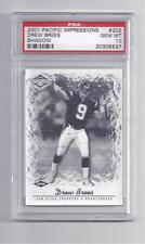 "Drew Brees Rookie Card 2001 Pacific Impressions #202 ""Shadow"" PSA 10 Mint 10/25"