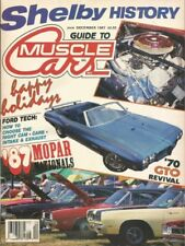GUIDE TO MUSCLE CARS 1987 DEC - SHELBY HISTORY, X-100