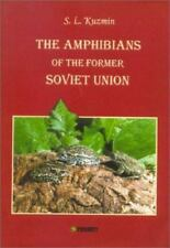 Amphibians of the Former Soviet Union (Pensoft Series Faunistica, 12)