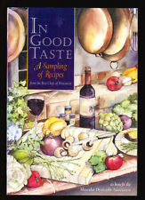 IN GOOD TASTE COOKBOOK-A SAMPLING OF RECIPES FROM THE BEST CHEFS OF WISCONSIN