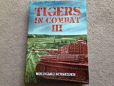 Tigers in Combat III HB Wolfgang Schneider NEW