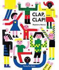 Clap, Clap! by Flying Eye Books (Hardback, 2016)