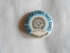 Cool Vintage 1958 Butler County Building & Construction Trade Union Pinback